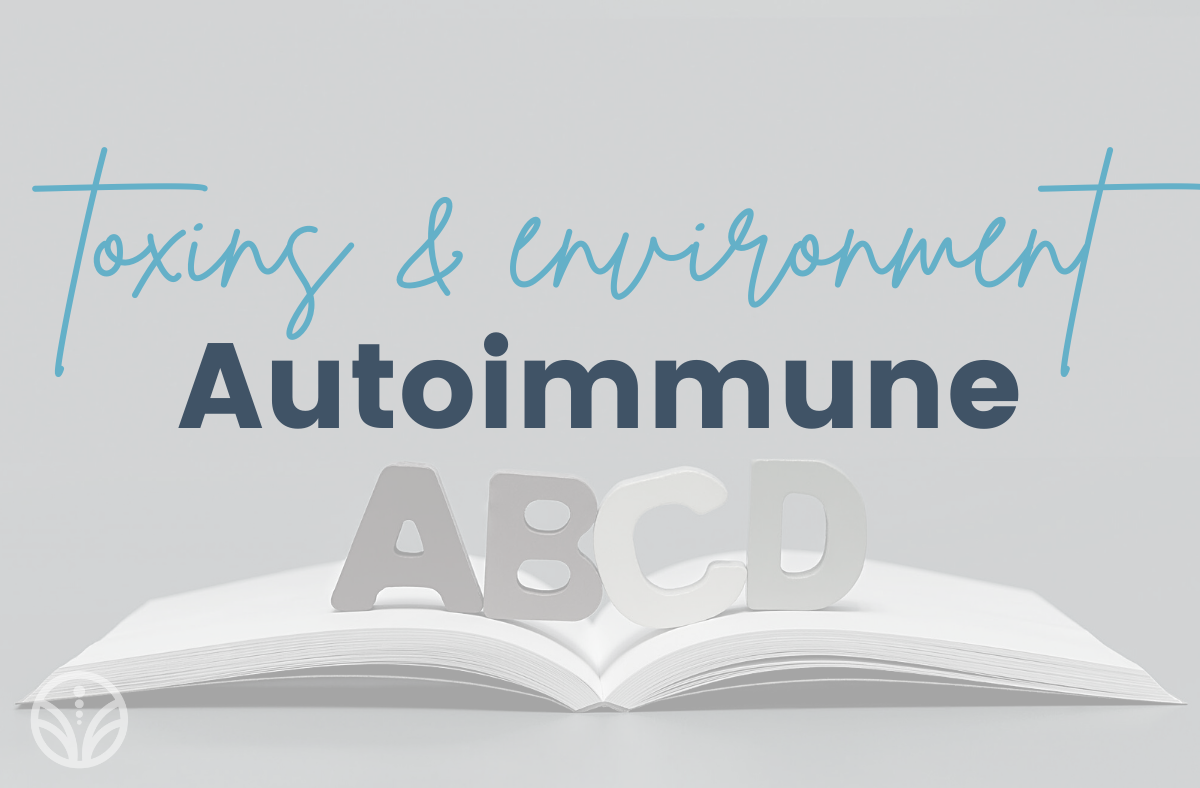 environmental toxins and autoimmune disease